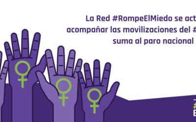 La Red #RompeElMiedo se activa para acompañar las movilizaciones del #8M y se suma al paro nacional del #9M