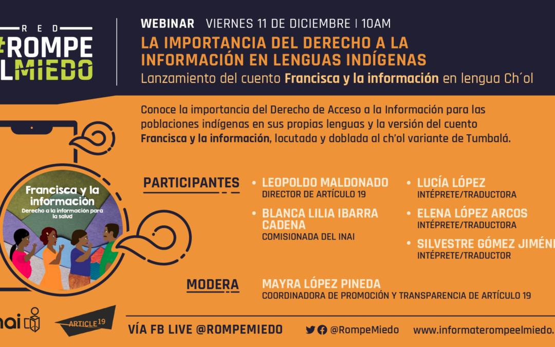 Webinar 8: La importancia del derecho a la información en lenguas indígenas